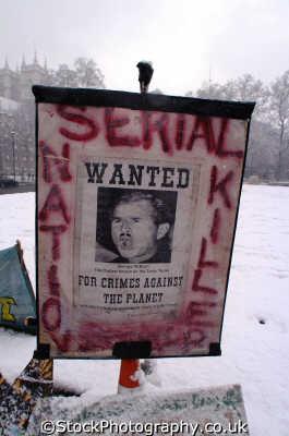 placard depicting george bush serial killer parliament square famous sights london capital england english uk westminster cockney angleterre inghilterra inglaterra united kingdom british